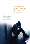 Addressing Moral Injury in Clinical Practice