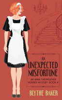 An Unexpected Misfortune Book PDF