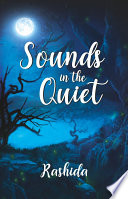 Sounds in the Quiet