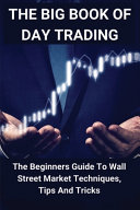 The Big Book Of Day Trading