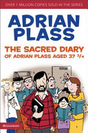 The Sacred Diary of Adrian Plass Aged 37 3/4
