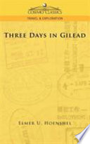 Three Days in Gilead Book