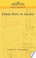 Three Days in Gilead