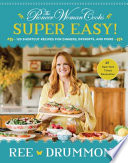 The Pioneer Woman Cooks--Super Easy!