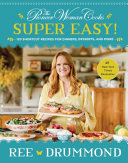 The Pioneer Woman Cooks  Super Easy  Book PDF