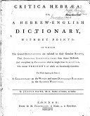 Critica Hebraea  Or  A Hebrew English Dictionary  Without Points