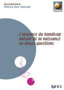 L'annonce du handicap autour de la naissance en douze questions