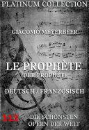 Le Prophète (Der Prophet) (Die Opern der Welt)