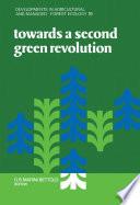 Towards A Second Green Revolution