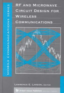 RF and Microwave Circuit Design for Wireless Communications
