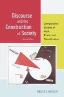 Discourse and the Construction of Society