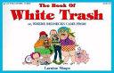 The Book of White Trash Book PDF