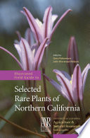 Illustrated Field Guide to Selected Rare Plants of Northern California
