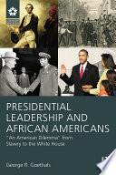 Presidential Leadership and African Americans