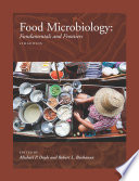 """Food Microbiology: Fundamentals and Frontiers"" by Michael P. Doyle, Robert L. Buchanan"