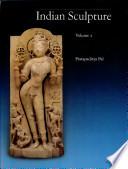 Indian Sculpture: Circa 500 B.C.-A.D. 700