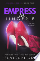 Read Online Empress in Lingerie For Free