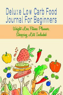 Deluxe Low Carb Food Journal For Beginners