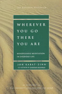Wherever You Go  There You Are Book