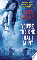 You re the One That I Haunt Book PDF
