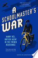 A Schoolmaster s War