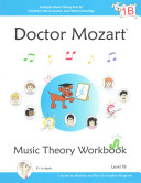 Doctor Mozart Music Theory Workbook Level 1B: In-Depth Piano Theory ...