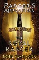 The Royal Ranger (Ranger's Apprentice Book 12) image