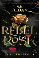 The Queen s Council Rebel Rose