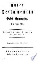 Uuden Testamentin Pyhä Raamattu, Suomeksi