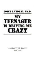 My Teenager is Driving Me Crazy