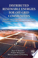Distributed Renewable Energies for Off Grid Communities