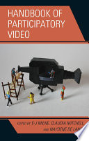 """Handbook of Participatory Video"" by E-J Milne, Ph.D, Claudia Mitchell, Naydene de Lange"
