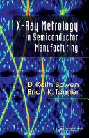 X-Ray Metrology in Semiconductor Manufacturing