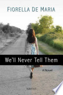We ll Never Tell Them