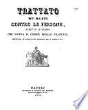 Trattato de'reati contro le persone, scritto in tempo che vigera il Codice penale Francese adottato in Napoli con decreto de'23 Aprile 1812. [By M. Agresti.]
