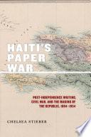 Haiti s Paper War