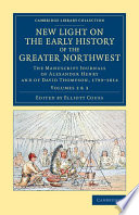 New Light on the Early History of the Greater Northwest Book