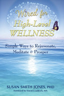 Wired for High Level Wellness