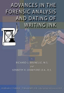 Advances in the Forensic Analysis and Dating of Writing Ink