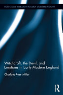 Witchcraft, the Devil, and Emotions in Early Modern England
