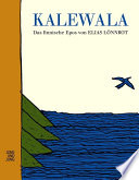 Kalewala  : Ein finnisches Epos