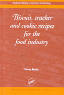 Biscuit  Cracker  and Cookie Recipes for the Food Industry Book