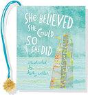She Believed She Could  So She Did  Mini Book  Book