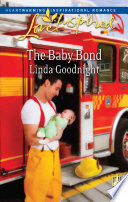 The Baby Bond  Mills   Boon Love Inspired  Book