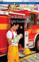 The Baby Bond (Mills & Boon Love Inspired)