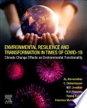 Environmental Resilience and Transformation in times of COVID 19