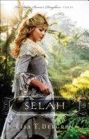 Selah  The Sugar Baron s Daughters Book  3
