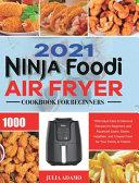 Ninja Air Fryer Cookbook for Beginners 2021