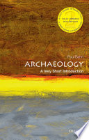 Archaeology  A Very Short Introduction Book PDF