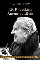 J.R.R. Tolkien, auteur du siècle Pdf/ePub eBook